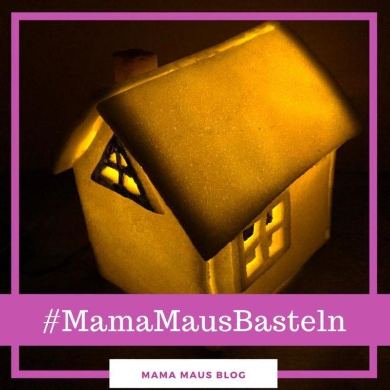 #MamaMausBasteln für Kinder – Salzteig – Beleuchtetes Haus aus Salzteig basteln