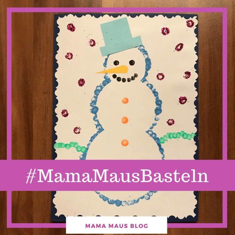 #MamaMausBasteln für Kinder – Weihnachtskarten – Schneemann-Karte