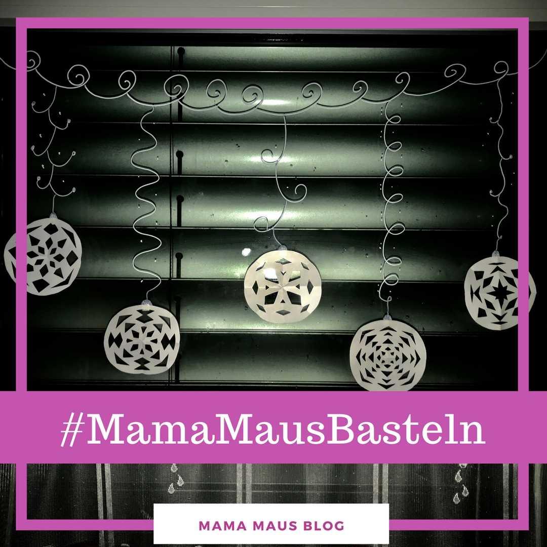 #MamaMausBasteln für Kinder – Winter-Fensterschmuck – Weihnachtsbaumkugeln aus Papier