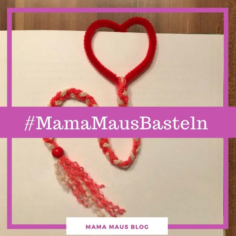 #MamaMausBasteln für Kinder – Lesezeichen mit Herz