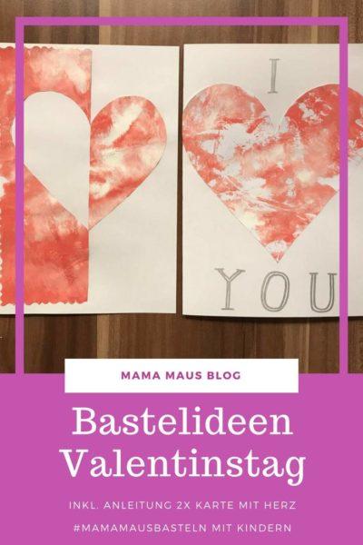 Karte mit Herz zum Valentinstag mit Kindern basteln