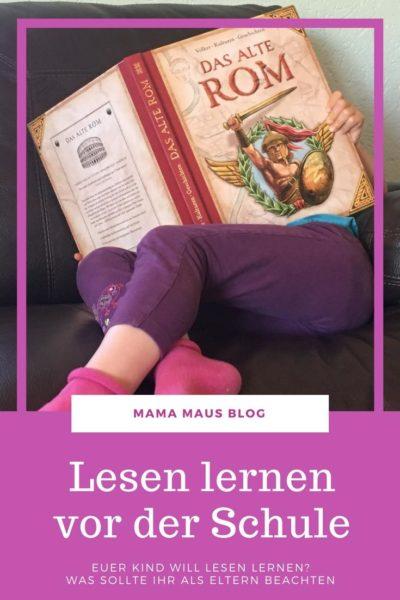 Euer Kind will Lesen lernen vor der Schule? Was solltet ihr als Eltern beachten