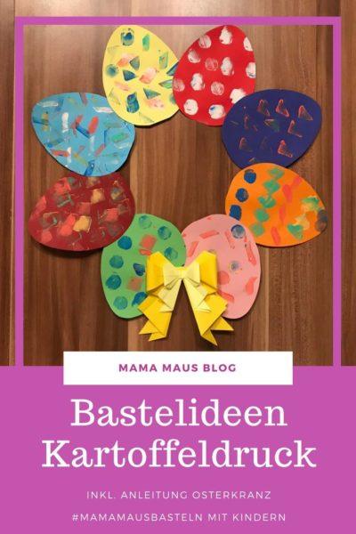 Kartoffeldruck Ostereier Osterkranz mit Kindern basteln - Osterkranz mit Ostereiern aus Papier bedruckt mit Kartoffelstempeln - kinderleicht und individuell