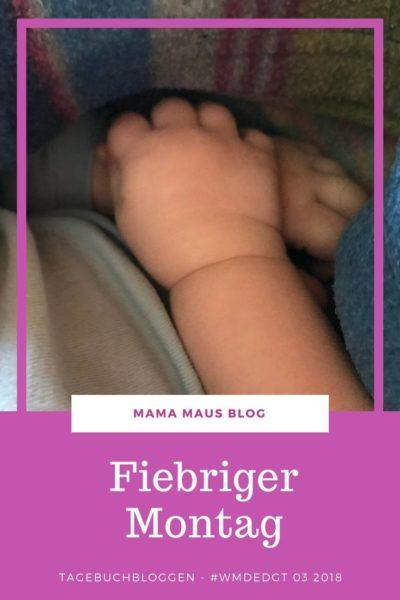 Tagebuchbloggen im März 2018 - Von fiebernden Kindern, viel Zusammenhalt, Lagerkoller und ganz vielen Kuscheleinheiten