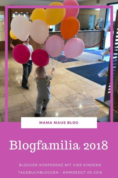 Blogfamilia 2018 - Besuch der Bloggerkonferenz in Berlin gemeinsam mit vier Kindern #Blogfamilia