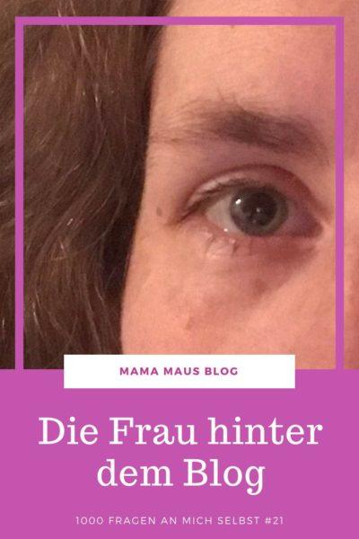 1000 Fragen an mich selbst - Teil 21 - 20 weitere Antworten zur Frau hinter dem Blog
