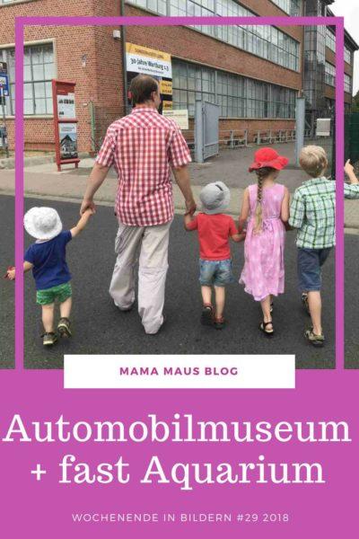 Wochenende in Bildern mit der Großfamilie. Ein Besuch im Automobilmuseum und ein beinahe Besuch im Meeresaquarium #WiB #Großfamilie #AusflugmitKindern