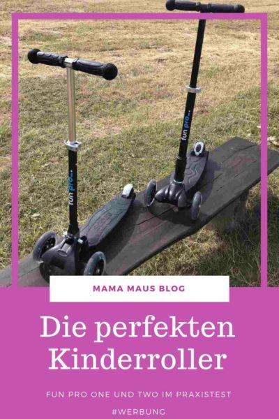 Werbung - Die perfekten Kinderroller - fun pro one und two im Praxistest #Kinderroller #funpro #Kinder #Roller #Test