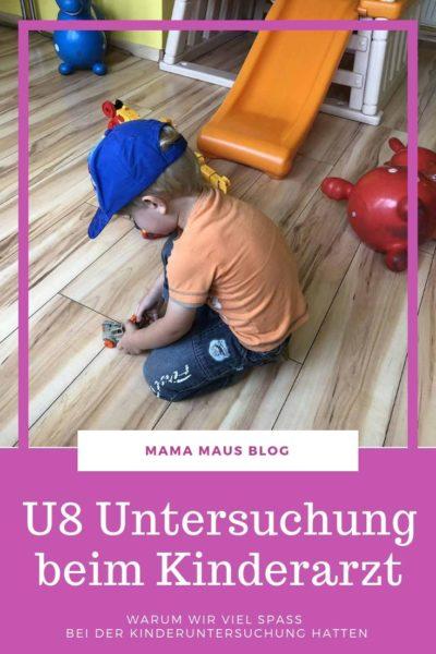 U8 Untersuchung beim Kinderarzt, was getestet wird und warum unsere Kind viel Spaß hatte #Kind #Kinderarzt #Untersuchung #Kinderuntersuchung