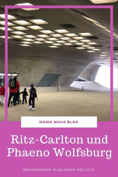 Werbung - Unser Ausflug in Phaeno und unsere Übernachtung im Ritz-Carlton Wolfsburg #Familienzeit #Museum #Wolfsburg #Phaeno #Ritzcarlton