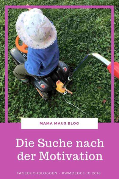 Tagebuchbloggen im Oktober 2018 - von der Suche nach Motivation, einem aufmerksamen Schutzengel und dem warten auf große und kleine Geschäfte #Familienalltag #LebenmitKindern